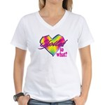 Spoiled - so what? Women's V-Neck T-Shirt