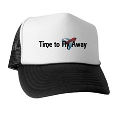 Time to Fly Away Trucker Hat