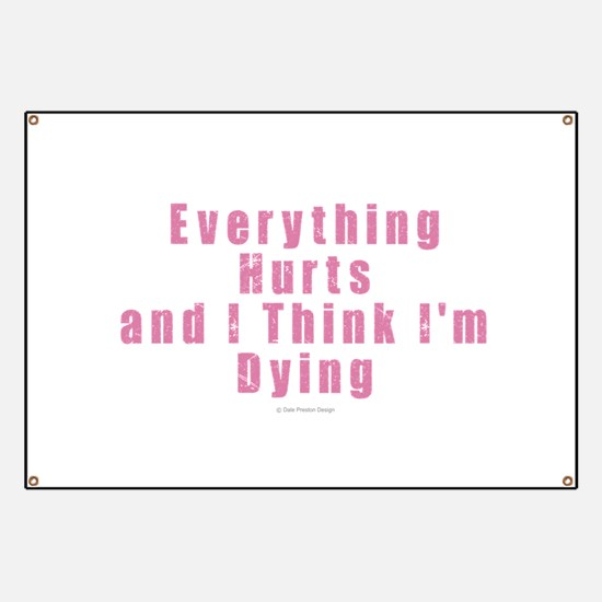 Everything Hurts Banner
