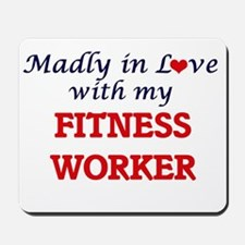 Madly in love with my Fitness Worker Mousepad