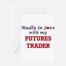 Madly in love with my Futures Trade Greeting Cards