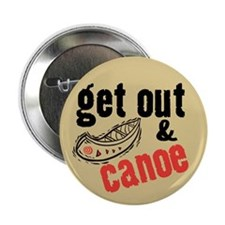 "Get Out & Canoe 2.25"" Button"