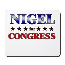 NIGEL for congress Mousepad