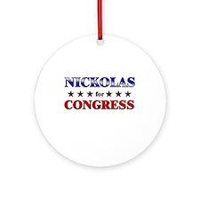 NICKOLAS for congress Ornament (Round)