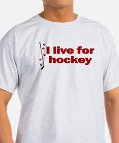 Ash Grey T-Shirt. I live for hockey.