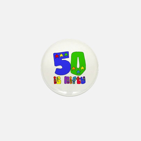 50 is Nifty (stars) Mini Button