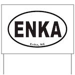 ENKA Yard Sign