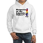 Hooded Sweatshirt. Property of the Lipstick Tubes