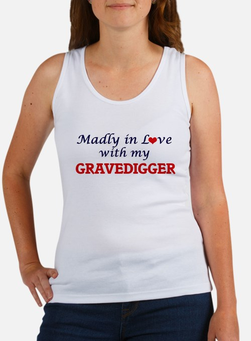 Madly in love with my Gravedigger Tank Top