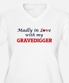 Madly in love with my Gravedigge Plus Size T-Shirt