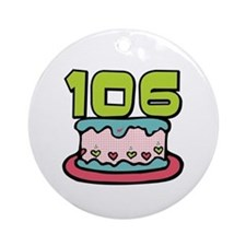 106th Birthday Cake Ornament (Round)