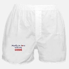 Madly in love with my Guide Boxer Shorts
