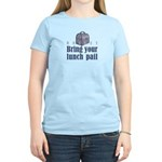 Bring Your Lunch Pail. Women's Pink T-Shirt
