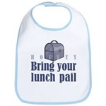 Bring Your Lunch Pail. Bib