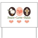 Peace Love Faith Christian Yard Sign