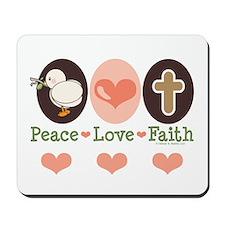 Peace Love Faith Christian Mousepad