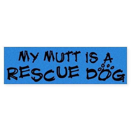 Rescue Dog Mutt Bumper Sticker