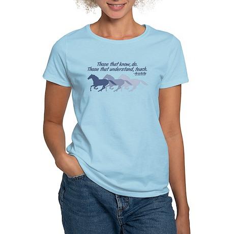 Those that understand, teach Women's Light T-Shirt