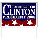 Teachers for Clinton Yard Sign