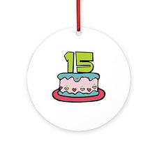 15th Birthday Cake Ornament (Round)