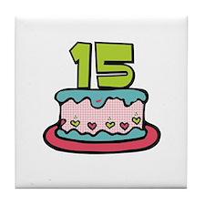 15th Birthday Cake Tile Coaster
