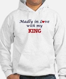 Madly in love with my King Hoodie
