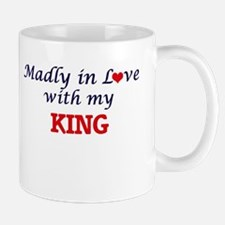Madly in love with my King Mugs