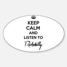 Keep calm and listen to Rockabilly Decal