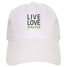 Live Love Faith Baseball Cap