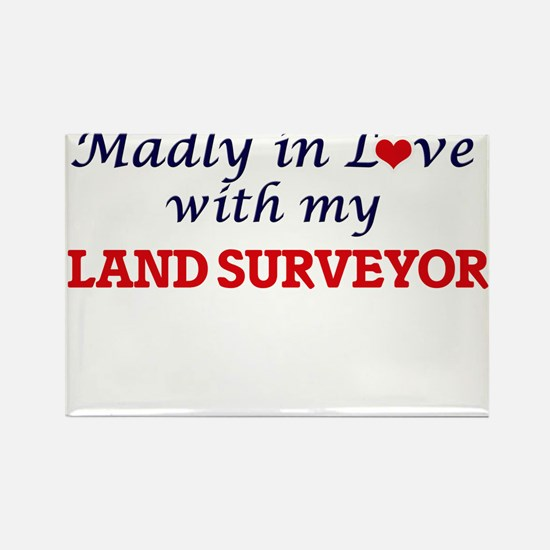 Madly in love with my Land Surveyor Magnets