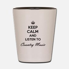 Keep calm and listen to Country Music Shot Glass