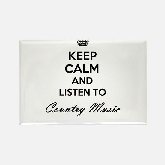 Keep calm and listen to Country Music Magnets