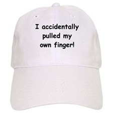 Pulled My Own Finger Baseball Cap