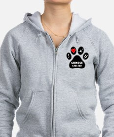I love my Chinese Crested Dog Zip Hoodie