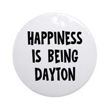 Happiness is being Dayton Ornament (Round)