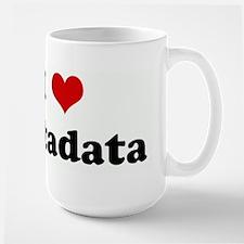 I Love Metadata Mugs