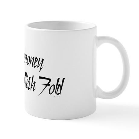 Money or Scottish Fold Mug