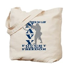 Father-n-Law Fought Freedom - NAVY  Tote Bag