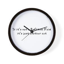 Not A Scottish Fold Wall Clock