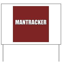 Mantracker Yard Sign