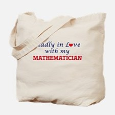 Madly in love with my Mathematician Tote Bag