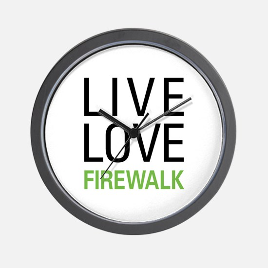 Live Love Firewalk Wall Clock