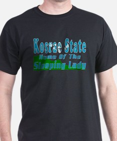 Home Of The Sleeping Lady T-Shirt