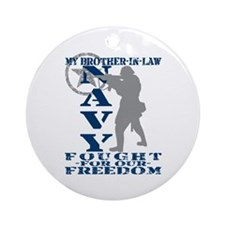 Bro-n-Law Fought Freedom - NAVY  Ornament (Round)