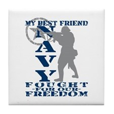 Best Friend Fought Freedom - NAVY  Tile Coaster