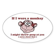 If I were a Monkey Oval Decal