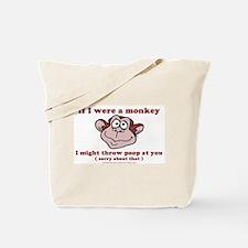 If I were a Monkey Tote Bag