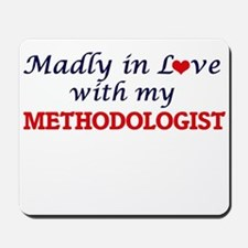 Madly in love with my Methodologist Mousepad