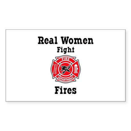 Real Women Fight Fires Rectangle Sticker