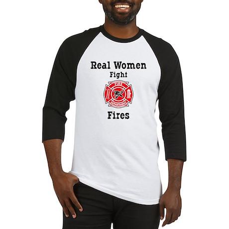 Real Women Fight Fires Baseball Jersey